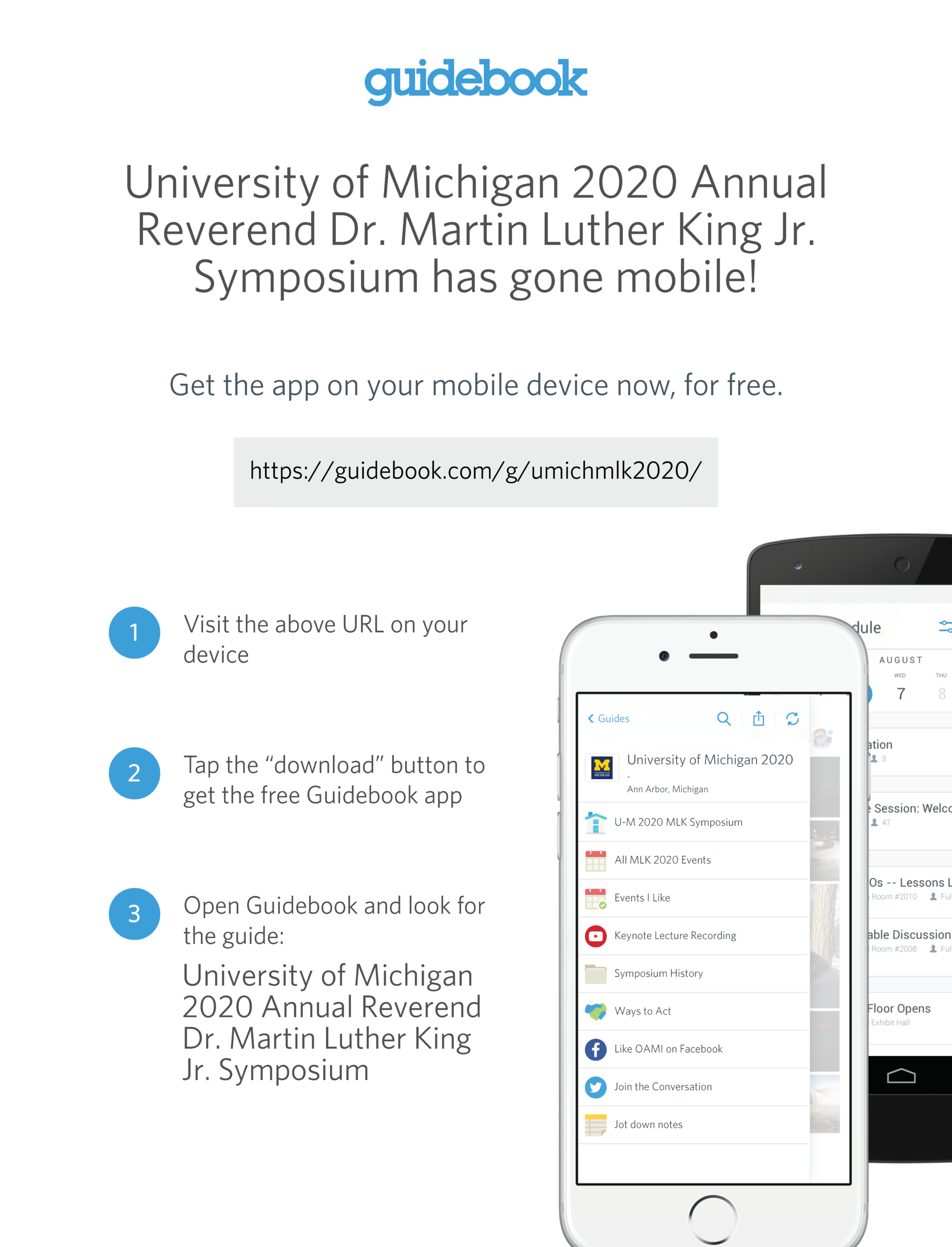 University of Michigan 2020 Annual Reverend Dr. Martin Luther King Jr. Symposium has gone mobile! Get the app on your mobile device now, for free. https://guidebook.com/g/umichmlk2020/
